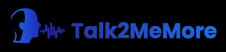 Talk2MeMore
